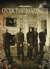 Over the madness : the story of paradiselost : pioneers of a cult