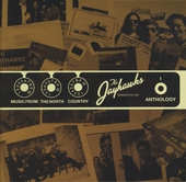 Music from the North Country : The Jayhawks anthology