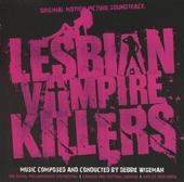 Lesbian vampier killers : original motion picture soundtrack