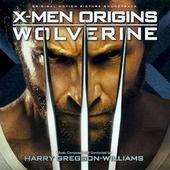 X-men origins : Wolverine : original motion picture soundtrack