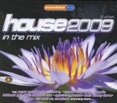 House 2009 in the mix