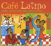 Café Latino : Samba, salsa, bars and Cuban cigars