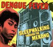 Sleepwalking through the Mekong : soundtrack