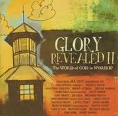 Glory revealed : The word of God in worship. vol.2