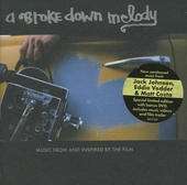 A brokedown melody : Music from and inspired by the film