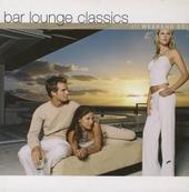 Bar lounge classics : Weekend edition