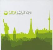 City lounge : Paris - Berlin - London - New York