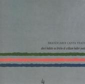 Branduardi canta Yeats : dieci ballate su liriche di William Butler Yeats