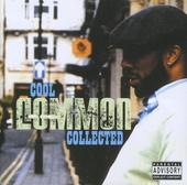 Cool Common collected : A fine collection of remixes and rarities