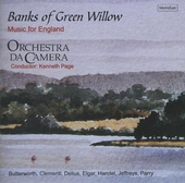 Banks of green willow : Music for England