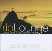 Rio lounge : Bossa nova & new brazilian vibes