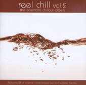 Reel chill : The cinematic chillout album. vol.2