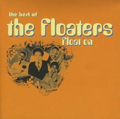 The best of The Floaters : Float on