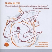 'Thoughts about stacking, stomping and starting out' : 3 sonatas for piano