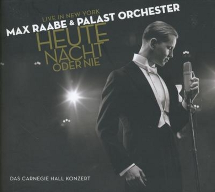 Heute Nacht oder nie : Das Carnegie Hall Konzert