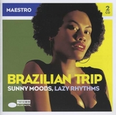 Brazilian trip : sunny moods, lazy rhythms