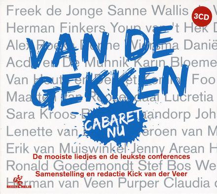 Van de gekken : cabaret nu : de mooiste liedjes en de leukste conferences