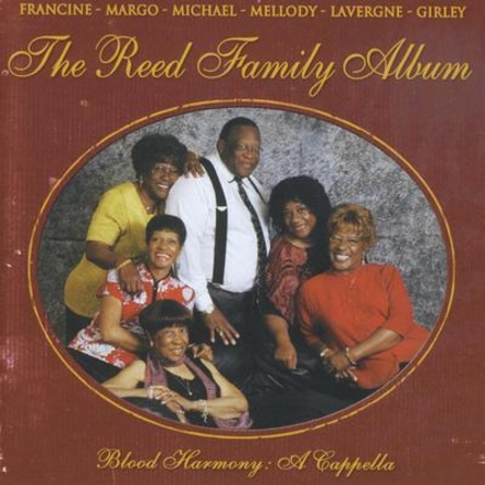 Blood harmony : A cappella - The Reed Family album