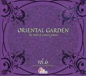 Oriental garden : the world of oriental grooves. Vol. 6