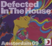 Defected in the house : Amsterdam 2009