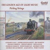 The golden age of light music : Picking strings