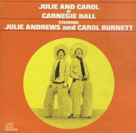 Julie and Carol at Carnegie Hall