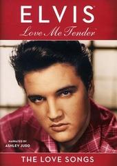 Elvis love me tender : The love songs