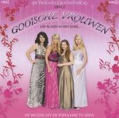 Gooische vrouwen : de muziek uit de populaire tv-serie. Vol. 2