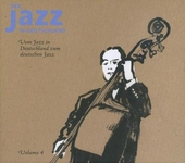 Der Jazz in Deutschland : Vom Jazz in Deutschland zum deutschen Jazz. vol.4