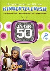 Hoogtepunten uit 60 jaar kindertelevisie : Jaren 50