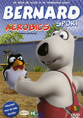 Bernard sport : aerobics en andere avonturen