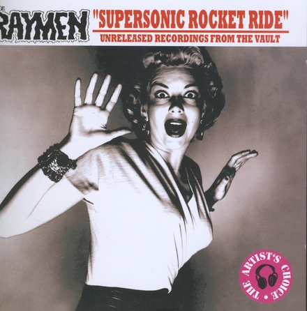 Supersonic rocket ride : Unreleased recordings from the vault