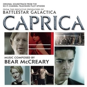 Caprica : original soundtrack from the Sci Fi Channel television pilot episode