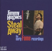 Steal away : The early Fame recordings