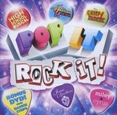 Pop it rock it!