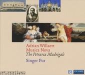 Musica nova : the Petrarca madrigals