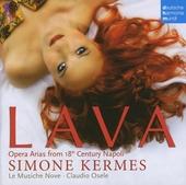 Lava : opera aria's from 18th century Napoli