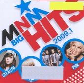 MNM big hits 2009. Vol. 1