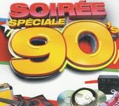 Soirée spéciale 90's
