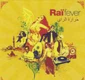 Raï fever