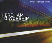 Here I am to worship : Live songs & hymns