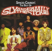 Spaced cowboy : The best of Sly and the Family Stone