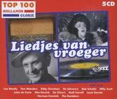Top 100 Hollands glorie : Liedjes van vroeger
