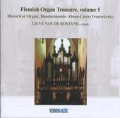 Flemish organ treasure : historical organ, Dendermonde (Onze-Lieve-Vrouwkerk). Vol.5