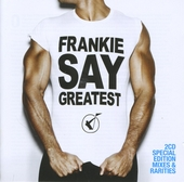Frankie say greatest : Special edition mixes & rarities