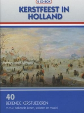 Kerstfeest in Holland : 40 bekende kerstliederen
