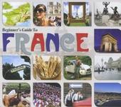 Beginner's guide to France