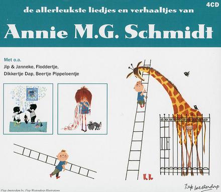De allerleukste liedjes en verhaaltjes van Annie M.G. Schmidt