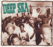 Deep ska : 80 original ska classics