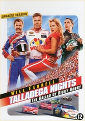 Talladega nights : the ballad of Ricky Bobby